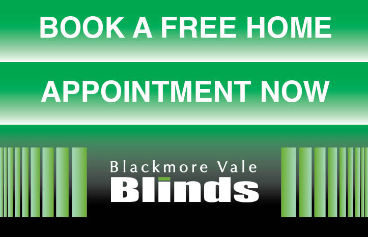Blackmore Vale Blinds - call us and book your free appointment now!
